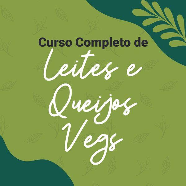 Imagem principal do produto Curso completo de Leites e Queijos Vegs