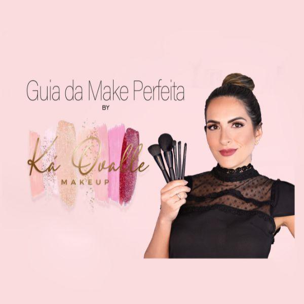 Imagem principal do produto Guia da Make Perfeita - by Ká Ovalle