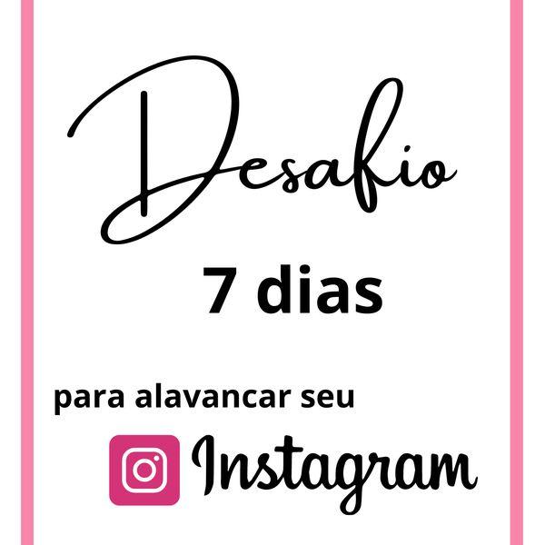 Imagem principal do produto Desafio 7 dias Instagram