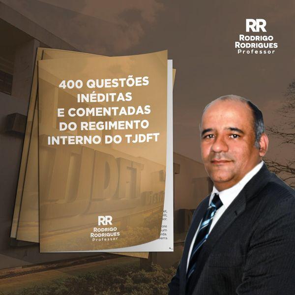 Imagem principal do produto 400 questões inéditas e comentadas do Regimento Interno do TJDFT