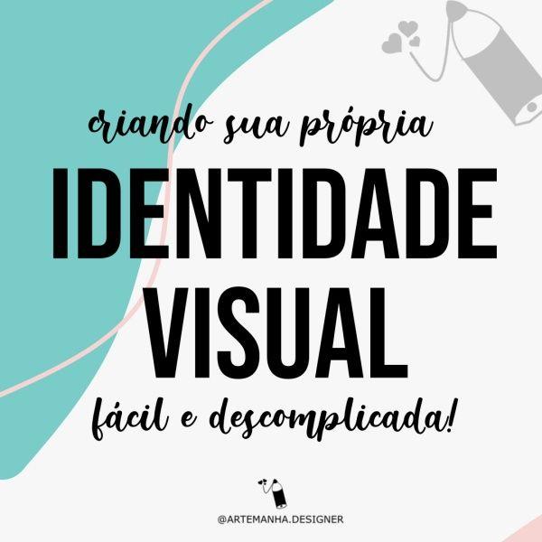 Imagem principal do produto ARTEMANHA DESIGNER: Identidade visual fácil e descomplicada
