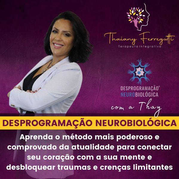 Imagem principal do produto Curso de Desprogramação Neurobiológica com a Thay