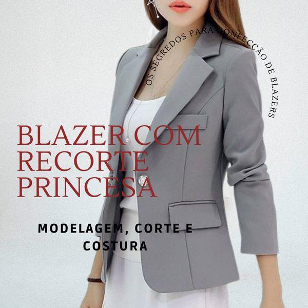 Imagem principal do produto Blazer com Recorte Princesa - Modelagem e Costura Objetiva