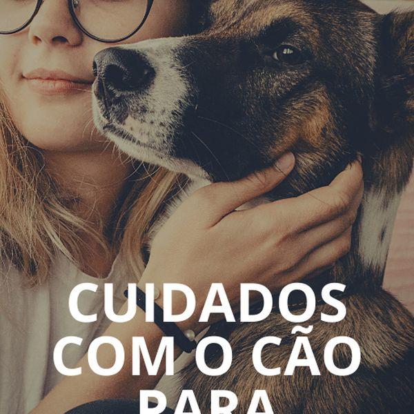 Imagem principal do produto Cuidados com o cachorro