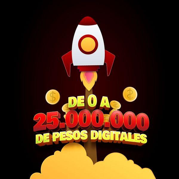 Imagem principal do produto De $0 a $25.000.000 Pesos en ventas Digitales