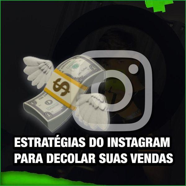 Imagem principal do produto E-book Estratégias do Instagram para decolar suas Vendas