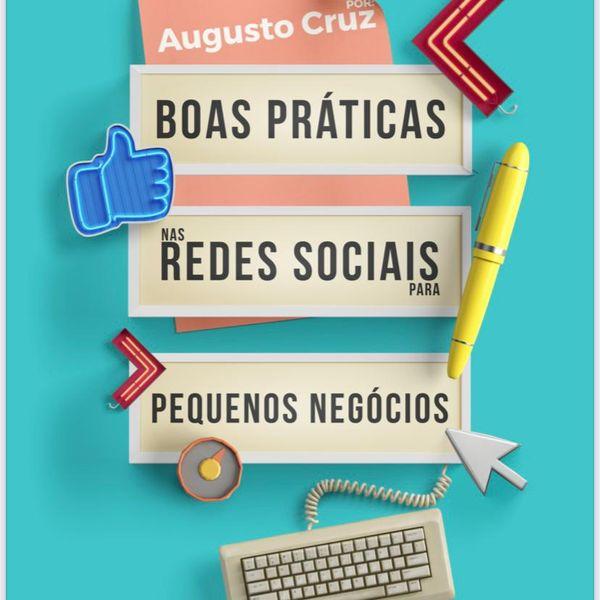 Imagem principal do produto BOAS PRÁTICAS NAS REDES SOCIAS PARA PEQUENOS NEGÓCIOS