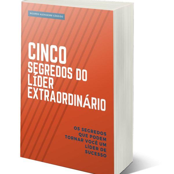 Imagem principal do produto 5 SEGREDOS DO LÍDER EXTRAORDINÁRIO