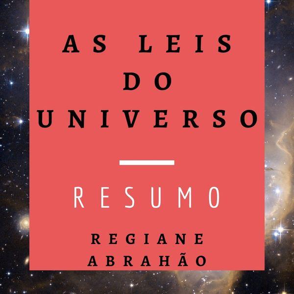 Imagem principal do produto AS LEIS DO UNIVERSO - RESUMO