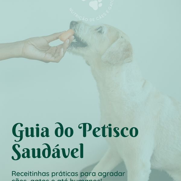 Imagem principal do produto Guia do Petisco Saudável para Cães e Gatos