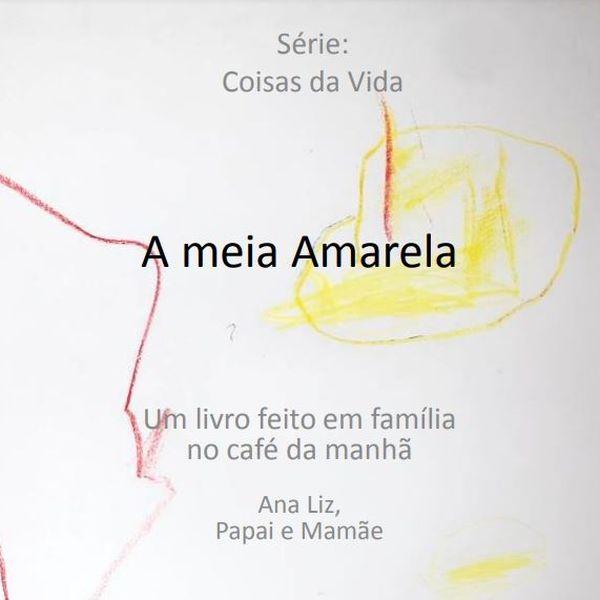 Imagem principal do produto A Meia Amarela