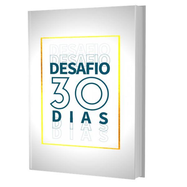 Imagem principal do produto Desafio 30 dias