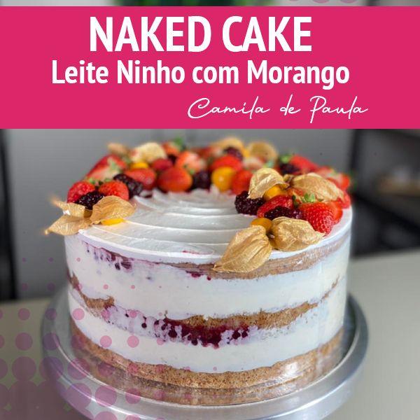 BOLO DE LEITE NINHO DE ANIVERSÁRIO | NAKED CAKE | - YouTube