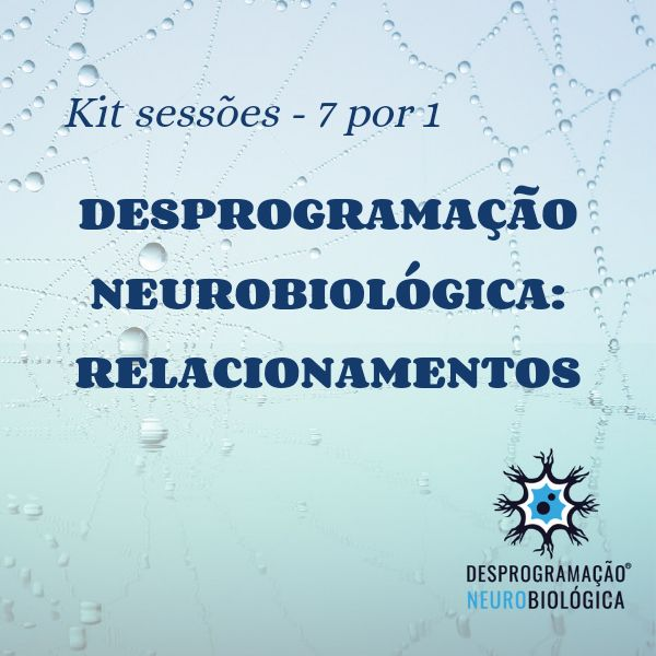 Imagem principal do produto DESPROGRAMAÇÃO NEUROBIOLÓGICA - Sessões de Relacionamento (7 pelo preço de 1)