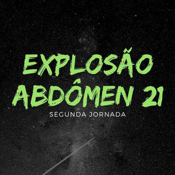 Imagem principal do produto Explosão Abdomen 21 Segunda Jornada
