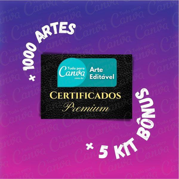 Imagem principal do produto Certificados Premium  - Artes Para Canva +1000Artes+5KitsBônus