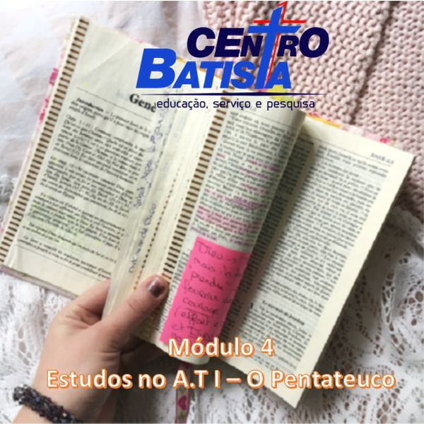 Imagem principal do produto FORMAÇÃO BÍBLICA E MINISTERIAL - MÓDULO 4: ESTUDOS NO A.T I- O PENTATEUCO