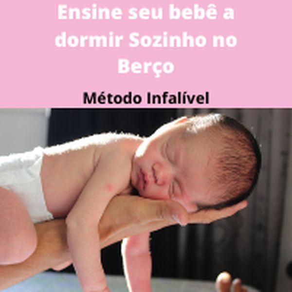 Imagem principal do produto Ensine seu bebê dormir Sozinho no Berço a noite toda