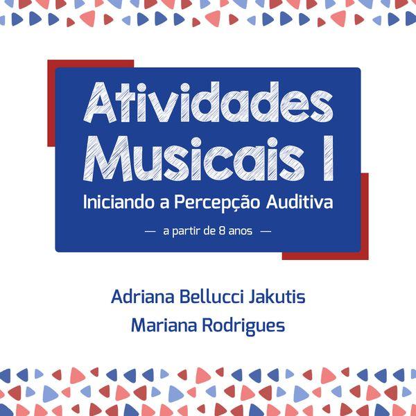 Imagem principal do produto Atividades Musicais I - Iniciando a Percepção Auditiva