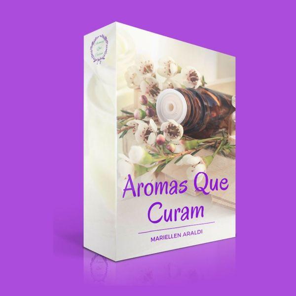 Imagem principal do produto Aromas Que Curam - Livro Digital