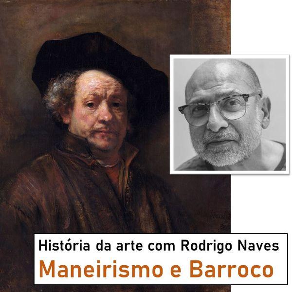 Imagem principal do produto Curso de história da arte com Rodrigo Naves - Maneirismo e Barroco