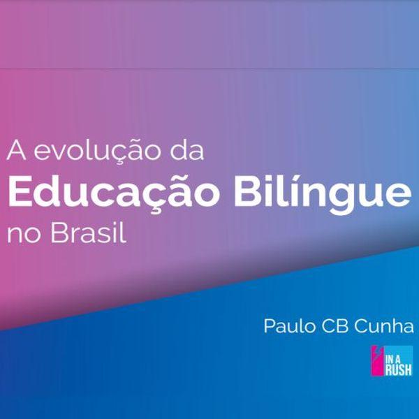 Imagem principal do produto A evolução da Educação Bilíngue no Brasil