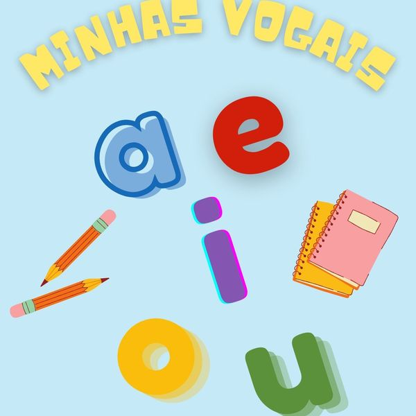 Imagem principal do produto Apostila Minhas Vogais - Alfabetização