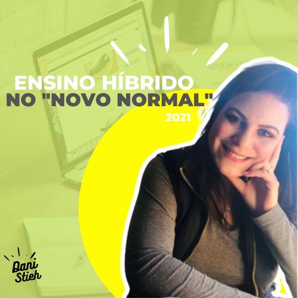 """Imagem principal do produto Ensino Híbrido no """"novo normal"""""""