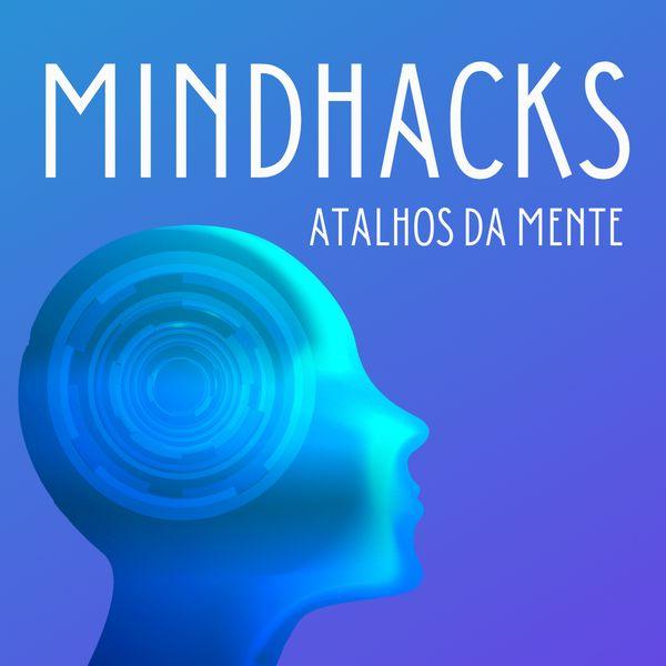 Imagem principal do produto MindHacks: Atalhos Mentais