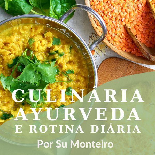 Imagem principal do produto Alimente a Sua Essência - Culinária Ayurveda e rotina diária