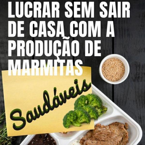 Imagem principal do produto LUCRAR SEM SAIR DE CASA COM PRODUÇÕES DE MARMITAS SAUDÁVEIS.