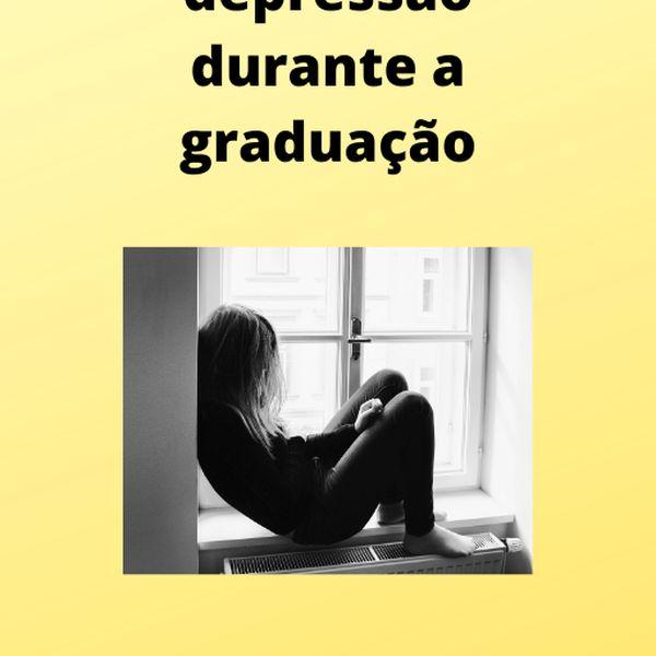 Imagem principal do produto O diagnóstico da depressão durante a graduação