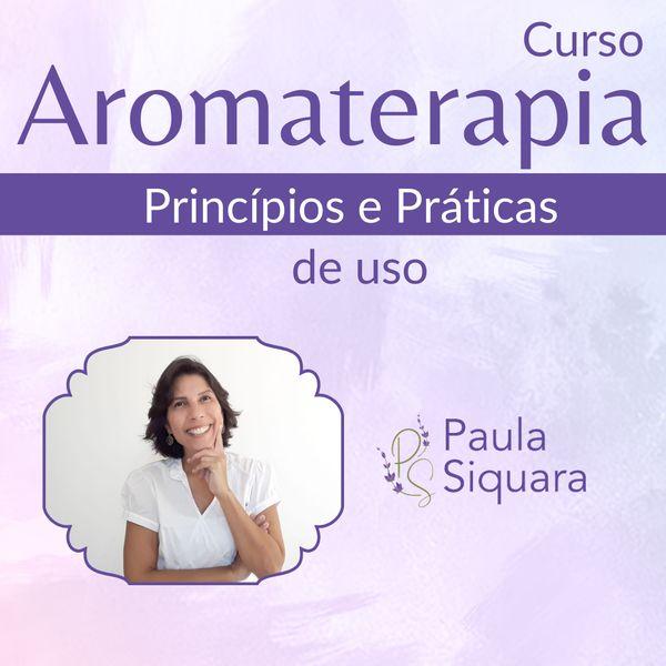 Imagem principal do produto Aromaterapia - Princípios e Práticas de Uso