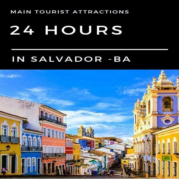Imagem principal do produto 24 Hours In Salvador - BA