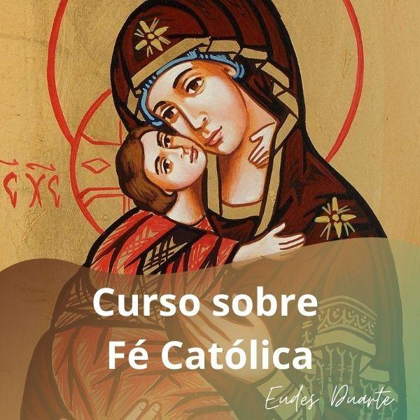 Imagem principal do produto Curso sobre Fé Católica