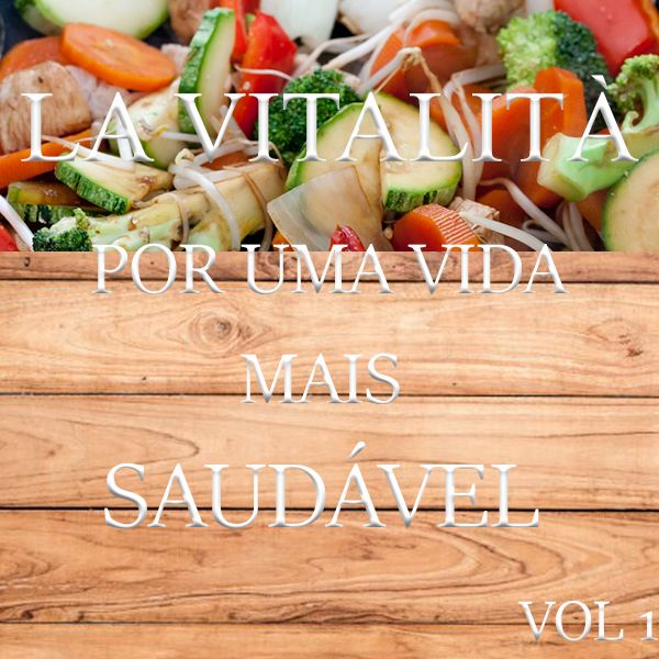 Imagem principal do produto LA VITALITÀ RECEITAS SAUDÁVEIS VOL 1