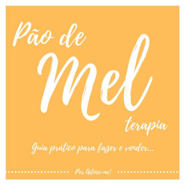 Imagem principal do produto E-Book Pão de Mel Terapia
