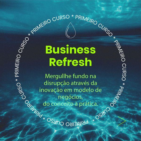 Imagem principal do produto Business Refresh • Inovação em Modelos de Negócio, do conceito à prática