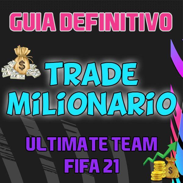 Imagem principal do produto Guia Definitivo do Trade Fifa 21 Ultimate Team