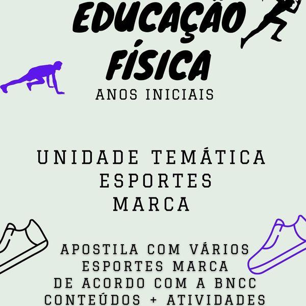 Imagem principal do produto APOSTILA DE EDUCAÇÃO FÍSICA - UNIDADE TEMÁTICA - ESPORTES DE MARCA