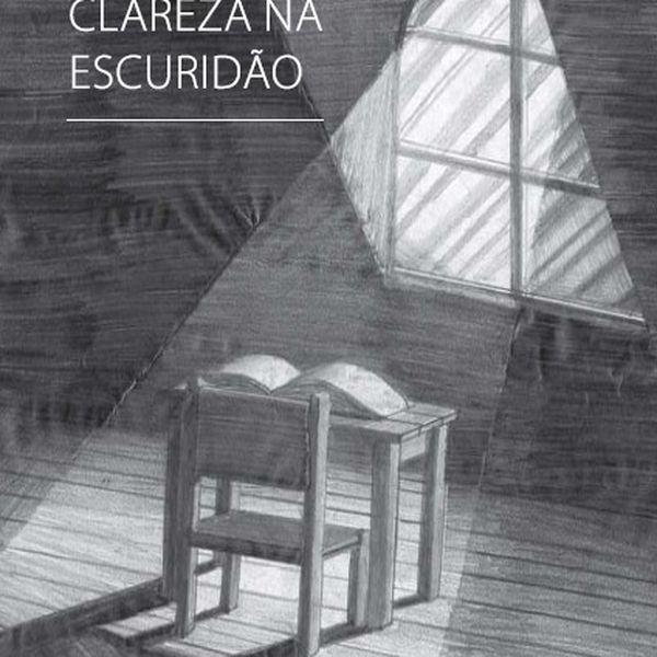 Imagem principal do produto CLAREZA NA ESCURIDÃO