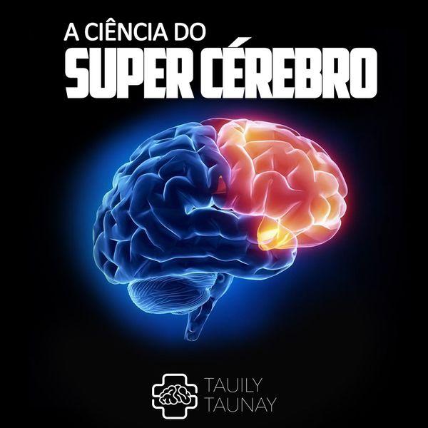 Imagem principal do produto A Ciência do Super-Cérebro