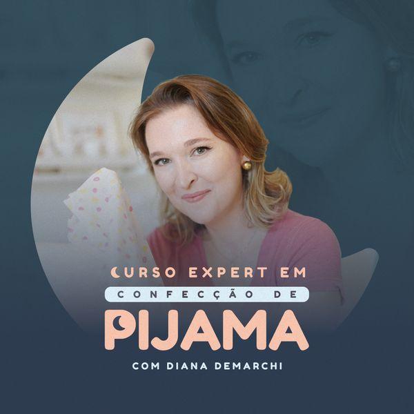 Imagem principal do produto Curso Expert em Confecção de Pijamas (Condição Especial)