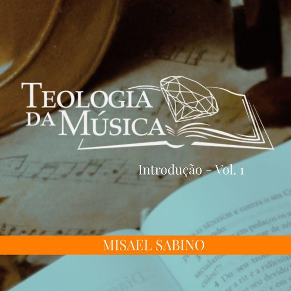 Imagem principal do produto Introdução à Teologia da Música