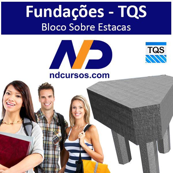 Imagem principal do produto CURSO TQS - FUNDAÇÕES - Bloco Sobre Estacas