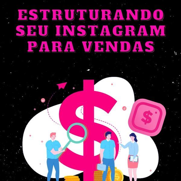 Imagem principal do produto Estruturando Instagram para vendas