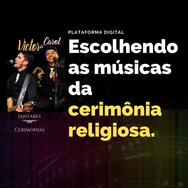 Imagem principal do produto Escolhendo as músicas da Cerimônia Religiosa