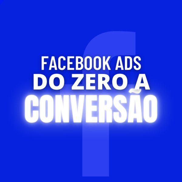Imagem principal do produto Facebook Ads do Zero a Conversão