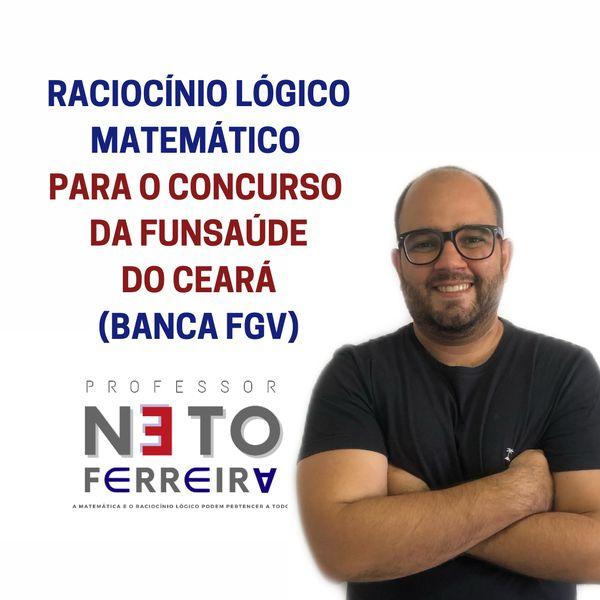 Imagem principal do produto Matemática e Raciocínio Lógico para o concurso da FUNSAÚDE do Ceará - banca FGV