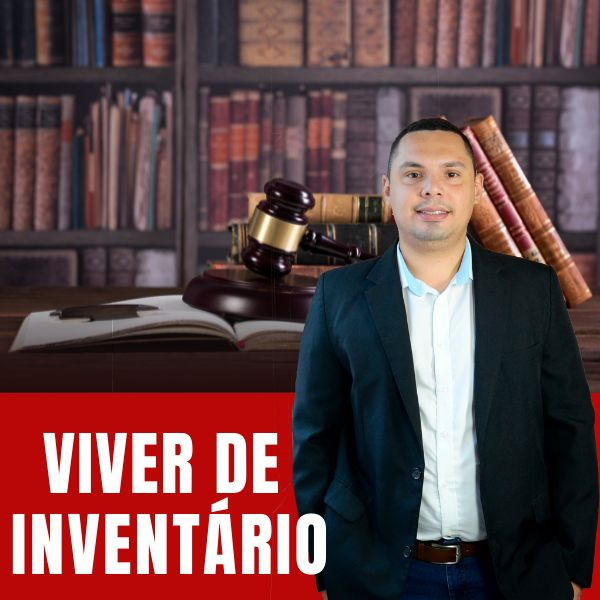 Imagem principal do produto Inventário Judicial e Extrajudicial na Prática - Viver de Inventário